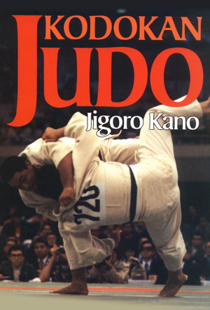 Kodokan Judo: The Essential Guide to Judo